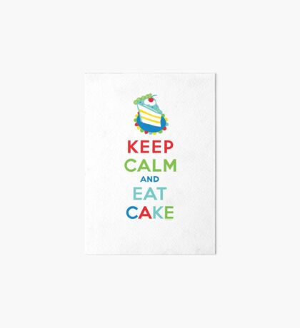Keep Calm and Eat Cake - on white Art Board