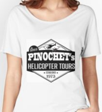 Pinochet's Helicopter Tours Women's Relaxed Fit T-Shirt