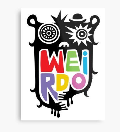Big Weirdo - multi Metal Print