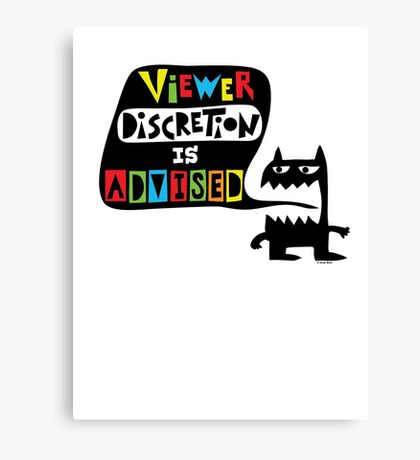 Viewer Discretion is Advised - multi colored Canvas Print