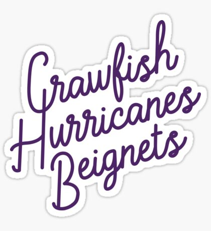 Crawfish, Hurricanes, Beignets Sticker