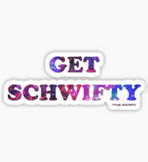 GET SCHWIFTY (I'm Mr. Bulldops) Sticker