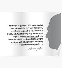love what you do - steve jobs Poster