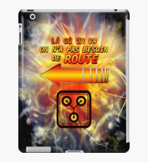 Where we go we do not need a road iPad Case/Skin