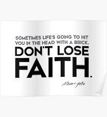 dont lose faith - steve jobs Poster