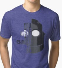 Wise Choice is necessary Tri-blend T-Shirt