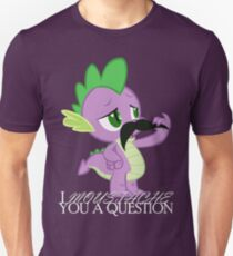Spike's Moustache Question (UK Version) Unisex T-Shirt