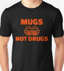 Mugs Not Drugs Cool T Shirt and Stickers Unisex T-Shirt