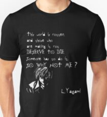 Why not Light Yagami ? Death Note Unisex T-Shirt