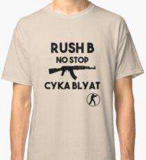 Rush B No Stop - CSGO Classic T-Shirt
