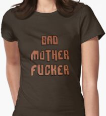 Bad Mother Fucker Womens Fitted T-Shirt