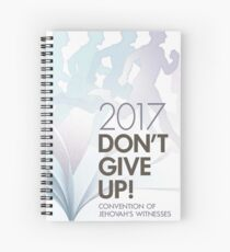 DON'T GIVE UP! (English) Spiral Notebook