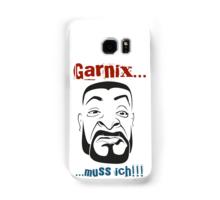Nix muss ich Samsung Galaxy Hülle & Skin