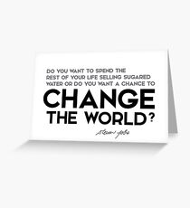 American businessman quotes greeting cards redbubble change the world steve jobs greeting card m4hsunfo
