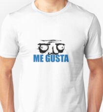 Me Gusta. Unisex T-Shirt