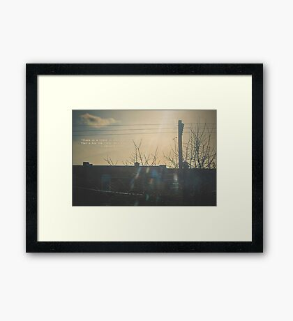 """There is a crack in everything. That's how the light gets in.""  ~ Leonard Cohen Framed Print"