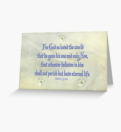 John 3:16 Dogwood Greeting Card