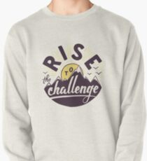 Rise to the challenge Pullover