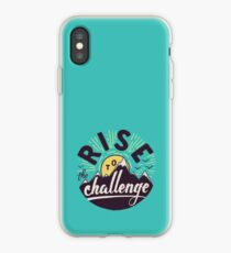 Rise to the challenge iPhone Case