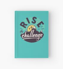 Rise to the challenge Hardcover Journal