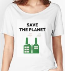 Save the Planet! Women's Relaxed Fit T-Shirt