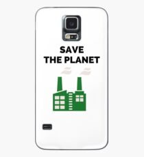 Save the Planet! Case/Skin for Samsung Galaxy