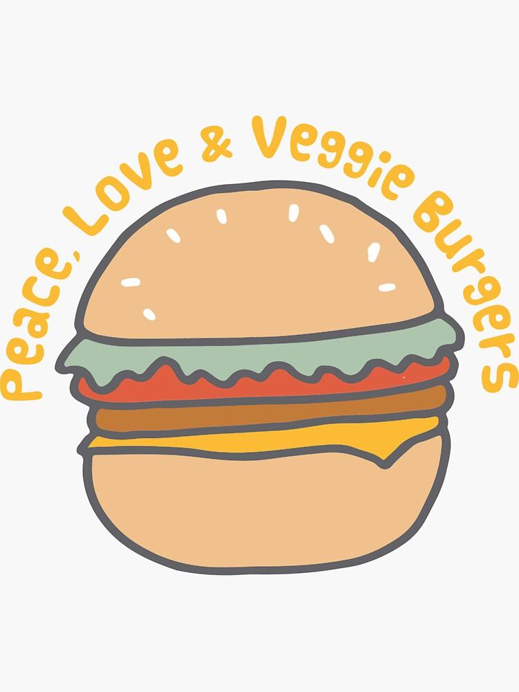 Peace, Love & Veggie Burgers by awkwarddesignco