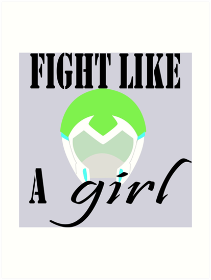 Voltron Inspired Fight Like A Girl Quote Art Prints By
