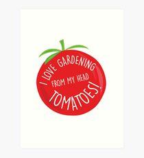 I love gardening! Art Print