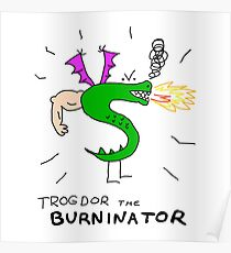 Trogdor the Burninator Poster