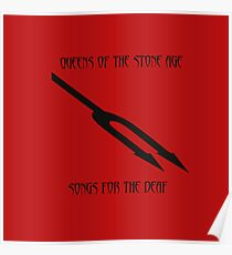 QOTSA | Songs for the Deaf | Queens of the Stone Age Poster