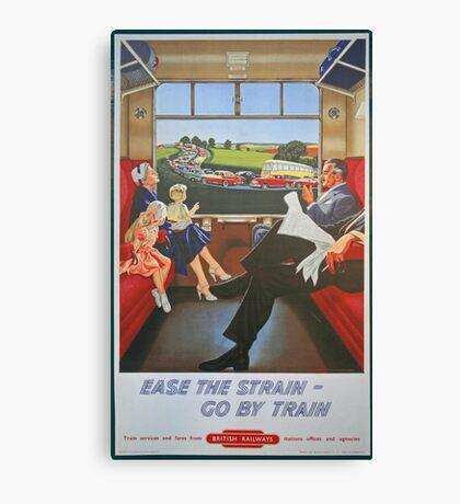 Ease The Strain, Go By Train Canvas Print