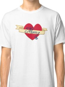 Mom- A love that lasts forever Classic T-Shirt