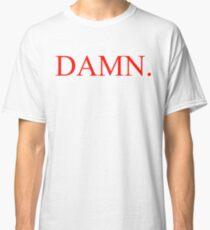 Kendrick Lamar - DAMN. Shirt Classic T-Shirt