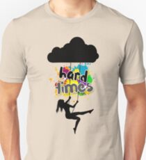 Some Hard Times Unisex T-Shirt