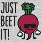 Just beet it! by LaundryFactory
