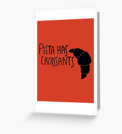 The Baker Has Croissants (Black Design) Greeting Card