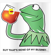 But That's None Of My Business Poster
