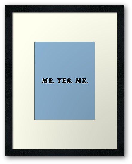 ME. YES. ME. by 4everYA