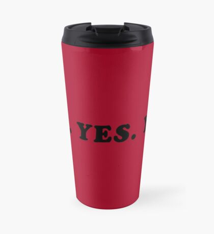 YOU. YES. YOU. Travel Mug