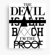 The Devil Is A Lie B**ch I'm The Proof - jay-z And Rick Ross Bars Canvas Print