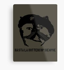 Hasta La Buttercup Siempre Metal Print