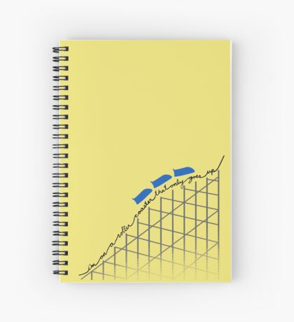 I'm On a Roller Coaster That Only Goes Up (Blue Cars) Spiral Notebook