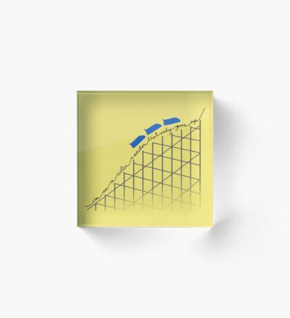 I'm On a Roller Coaster That Only Goes Up (Blue Cars) Acrylic Block