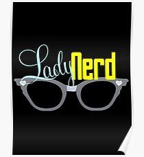 Proud LadyNerd (Grey Glasses) Poster