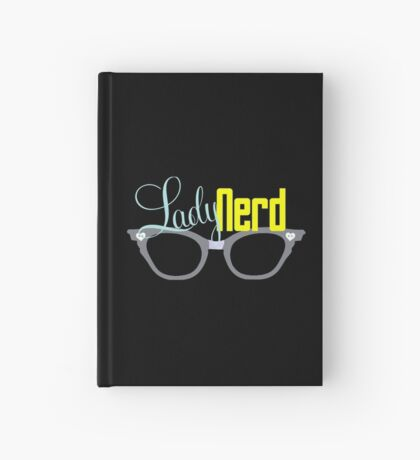 Proud LadyNerd (Grey Glasses) Hardcover Journal