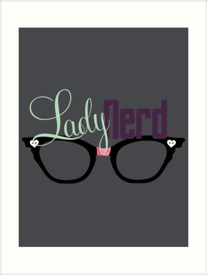 Proud LadyNerd (Black Glasses) by 4everYA
