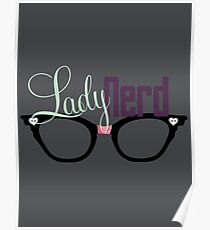 Proud LadyNerd (Black Glasses) Poster