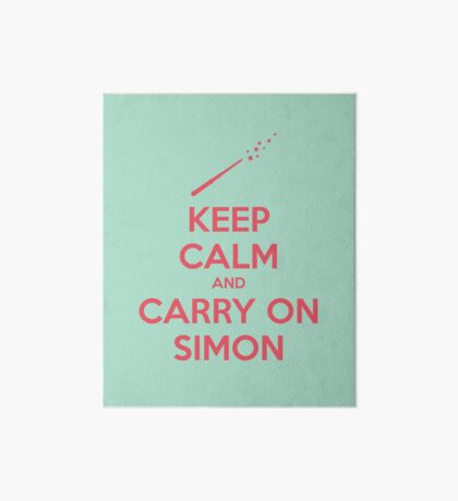 Keep Calm and Carry On Simon (Pink Text) Art Board