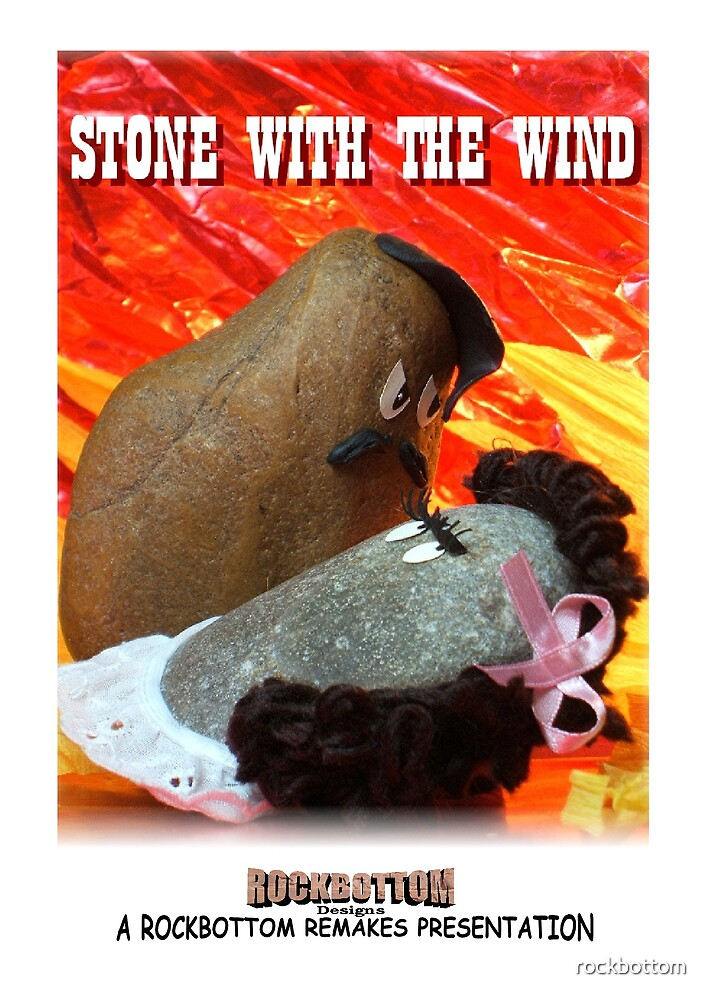 Stone with the Wind by rockbottom